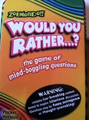 Would You Rather...? card game